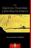 The Essential Teachings of Zen Master Hakuin: A Translation of the Sokko-roku Kaien-fusetsu (Shambhala Classics)
