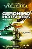 GERONIMO HOTSHOTS - Im Auge des Feuers: Thriller (Blackshaw 4)