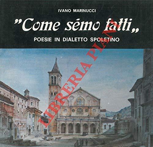 Come Semo Fatti Poesie In Dialetto Spoletino