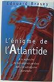 L'énigme de l'Atlantide - À la recherche de nos origines perdues dans un cataclysme planétaire