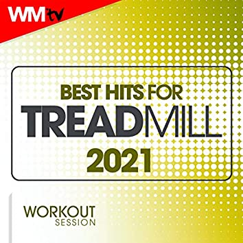 Best Hits For Treadmill 2021 Workout Session (60 Minutes Non-Stop Mixed Compilation for Fitness & Workout 135 Bpm / 32 Count)