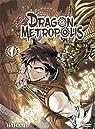 Dragon Metropolis, tome 1 par Barz