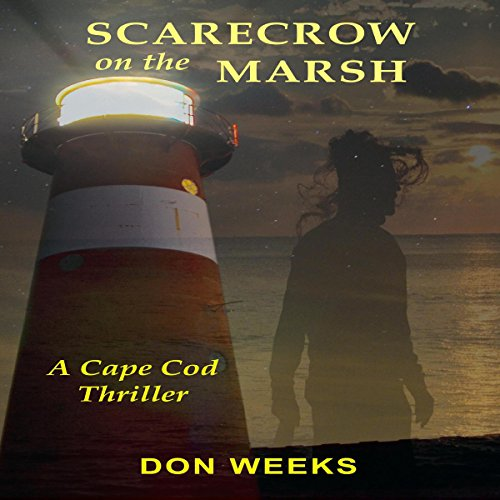 Scarecrow on the Marsh Audiobook By Don Weeks cover art