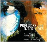 Preludes and Interludes
