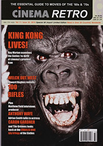 Cinema Retro Issue #32 King Kong Star Wars James Bond Raquel Welch