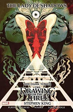 Stephen King's Dark Tower: The Drawing of the Three - Lady of Shadows