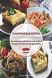 Campingbackofen: Die leckersten 40 Gratin und Auflauf Rezepte für den Campingbackofen