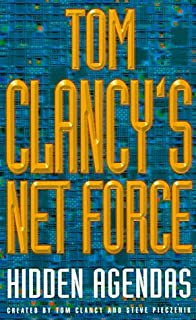 Tom Clancy's Net Force: Hidden Agendas by Tom Clancy (13-May-1999) Paperback