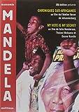 Mandela-1994 2004-Chroniques sud-africaines Vote is My Secret