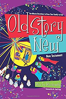 Old Story New: Ten-Minute Devotions to Draw Your Family to God (1936768666) | Amazon price tracker / tracking, Amazon price history charts, Amazon price watches, Amazon price drop alerts