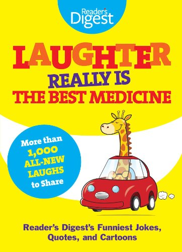 Laughter Really Is The Best Medicine: America's Funniest Jokes, Stories, and Cartoons (Laughter Medicine)