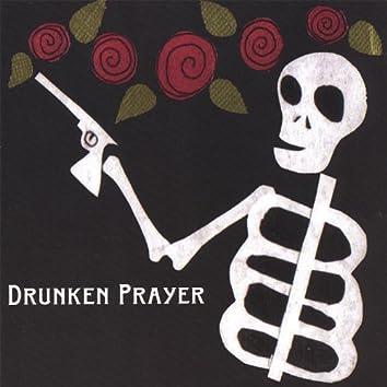 Drunken Prayer