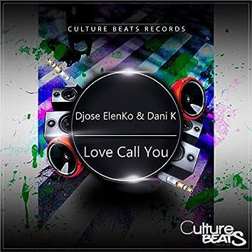 Love Call You