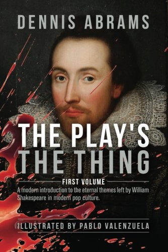 Image of The Play's The Thing: First Volume