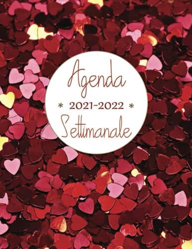 Agenda 2021 2022 settimanale: Pianificatore, Calendario, Diario, 18 mesi da Maggio 2021- Dicembre 2022