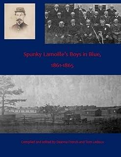 Spunky Lamoille's Boys in Blue, 1861-1865