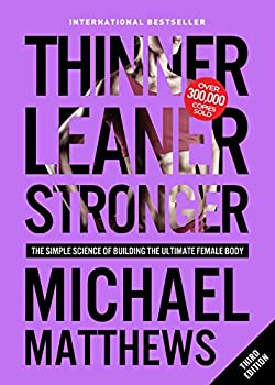 Thinner Leaner Stronger  The Simple Science of Building the Ultimate Female Body