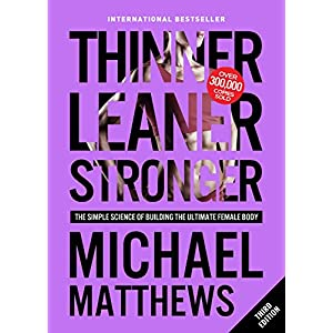 fitness nutrition Thinner Leaner Stronger: The Simple Science of Building the Ultimate Female Body