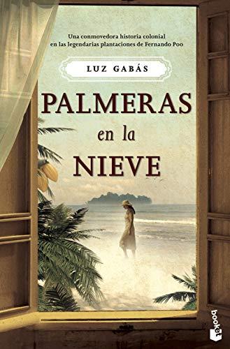 Palmeras en la nieve (NF Novela) (Spanish Edition)