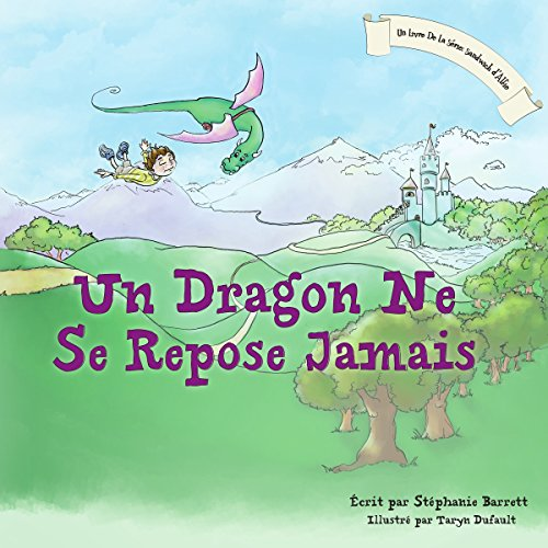 Un Dragon Ne Se Repose Jamais [A Dragon's Work Is Never Done] audiobook cover art