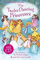 Twelve Dancing Princesses (3.11 Young Reading Series One with Audio CD) by Emma Helbrough(2009-10-30)