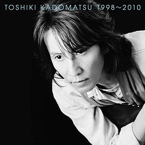 Toshiki Kadomatsu 1998-2010