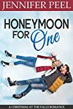 Honeymoon for One (A Christmas at the Falls Romance Book 1) (English Edition)