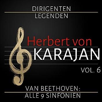 Dirigenten Legenden: Herbert von Karajan. Vol. 6 (Ludwig Van Beethoven: Alle 9 Sinfonien)