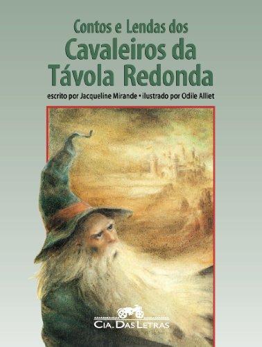 Contos e lendas dos cavaleiros da Távola Redonda