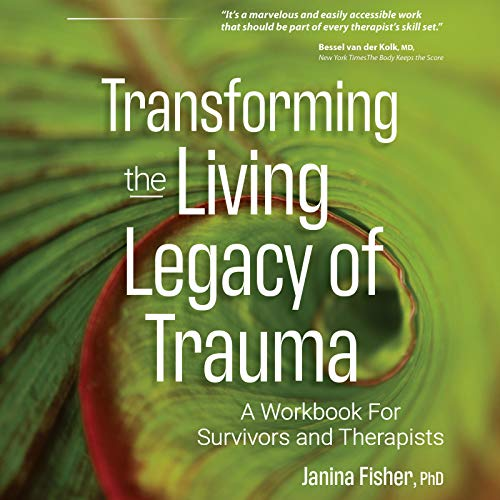 Transforming the Living Legacy of Trauma cover art
