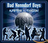 Aufstehn - Tanzen! - Bad Nenndorf Boys