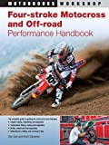 Four-Stroke Motocross and Off-Road Performance Handbook (Motorbooks Workshop) (English Edition)