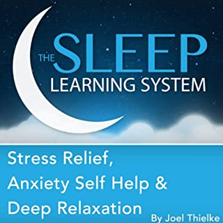 Stress Relief, Anxiety Self Help, and Deep Relaxation Guided Meditation and Affirmations audiobook cover art