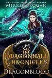 Dragonblood (The Dragonhall Chronicles Book 6) (English Edition)