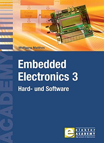 Embedded Electronics 3: Hard- und Software