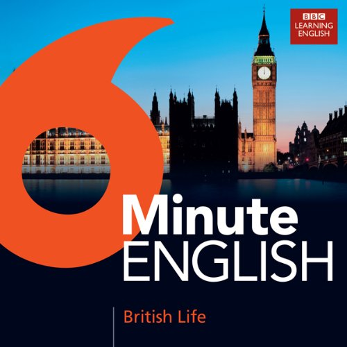 6 Minute English: British Life Titelbild