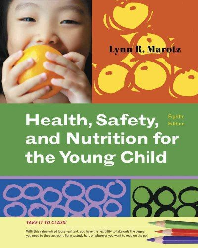 Health, Safety, and Nutrition for the Young Child...