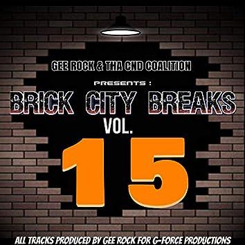 Brick City Breaks, Vol. 15