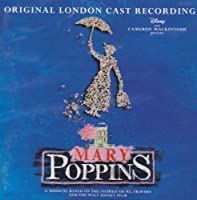 Mary Poppins (Original London Cast 2005) by Mary Poppins - Original London Cast 2005