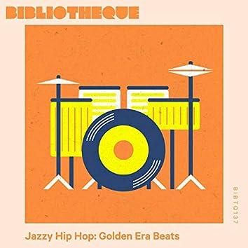 Jazzy Hip Hop: Golden Era Beats