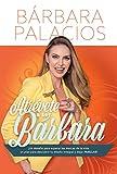 Atrevete a Ser Barbara: ¡un Desafio Para Superar Las Marcas