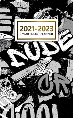 2021-2023 3 Year Pocket Planner: Skateboard Graffiti Art 36 Month Calendar, Agenda, Diary | Three Year Monthly Organizer with Vision Boards, To Do Lists, Notes, Holidays