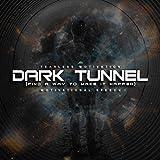 Dark Tunnel (Find a Way to Make It Happen) [Motivational Speech] [Explicit]