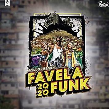 Favela Funk 2020 (Follorussen)
