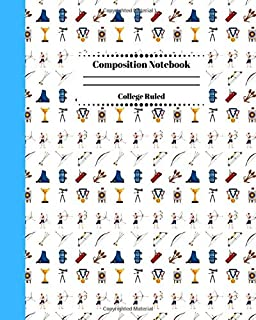 Composition Notebook College Ruled: Archery Competition Themed Journal | Cute Gifts for Archers and Arrow Shooting Fans, Girls Boys Students and Adults.