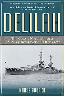 Delilah: The Classic Novel about a U.S. Navy Destroyer and Her Crew