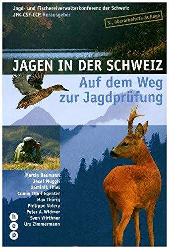 Jagen in der Schweiz: Auf dem Weg zur Jagdprüfung