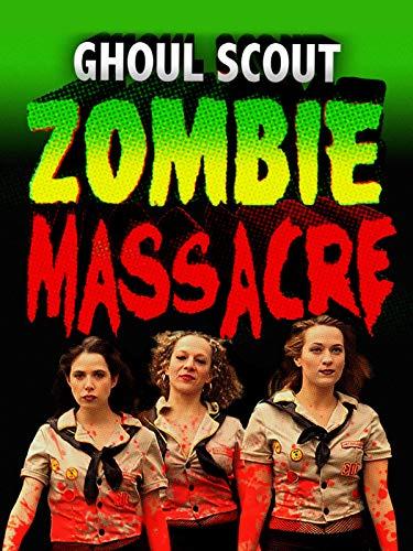 Ghoul Scout Zombie Massacre