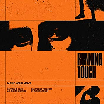 Make Your Move (Remixes)
