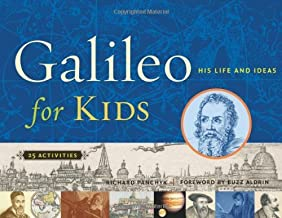 Galileo for Kids: His Life and Ideas, 25 Activities (For Kids series) (English Edition)